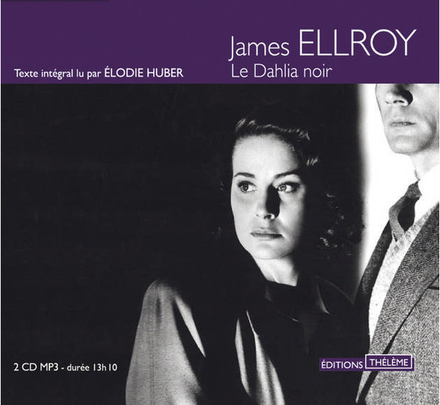 le-dahlia-noir-de-james-ellroy-livre-audio-cd-mp3-et-telechargement